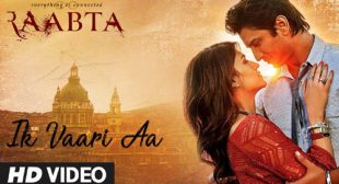 Raabta Song Ik Vaari Aa is Released