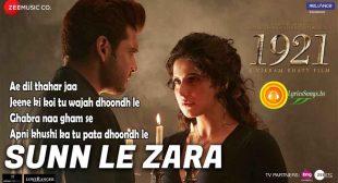 Sunn Le Zara Lyrics – 1921   Zareen Khan & Karan Kundrra   Arnab Dutta