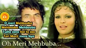 O Meri Mehbooba Lyrics – Dharam Veer | Dharmendra | Mohammad Rafi – LyricsSongs.in