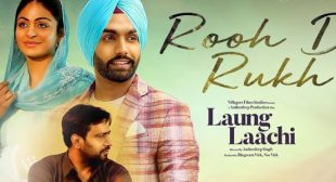 Rooh De Rukh Lyrics – Laung Laachi