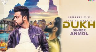 Anmol Song Dukh is Out Now