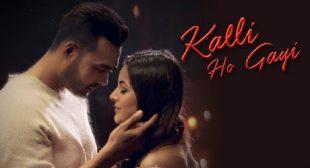 Kalli Ho Gayi Lyrics