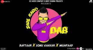 Sare Karo Dab by Raftaar