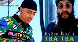 Tha Tha Lyrics – Zora Randhawa   Uk Punjabi Song
