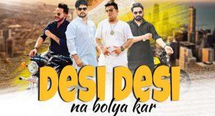 Desi Desi Na Bolya Kar Song – Raju Punjabi