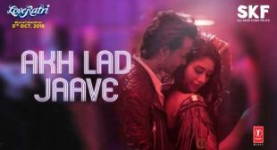 Loveratri Song Akh Lad Jaave is Released