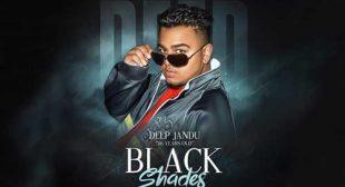 Black Shades by Deep Jandu
