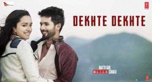 Atif Aslam's New Song Dekhte Dekhte
