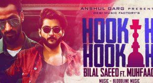 Hookah Hookah Song – Bilal Saeed