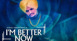 I'm Better Now by Sidhu Moose Wala – LyricsBELL