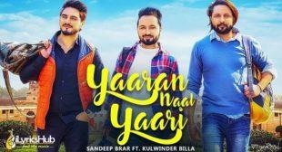 Yaaran Naal Yaari Lyrics – Sandeep Brar Ft. Kulwinder Billa | iLyricsHub