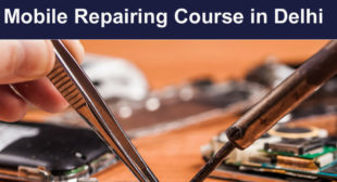 Mobile Repairing Course in Laxmi Nagar, Delhi | Hi-Tech Mo. 9811133133