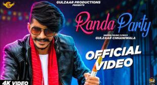 Randa Party Song Lyrics – Gulzaar Chhaniwala