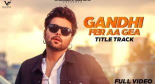 GANDHI FER AA GEA LYRICS – NINJA – The Lyrics Wala