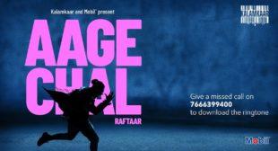 Aage Chal Lyrics in Hindi and English- Raftaar