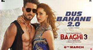 Dus Bahane 2.0 Lyrics In Hindi And English -Baaghi 3