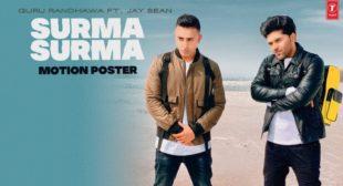 SURMA SURMA LYRICS – GURU RANDHAWA (2020 New Punjabi Song)